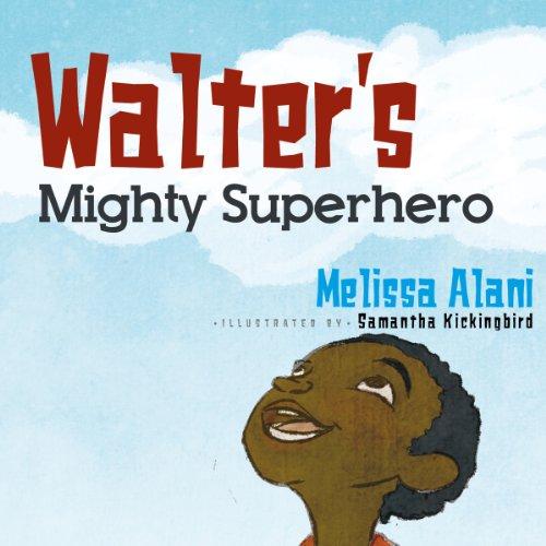 Walter's Mighty Superhero audiobook cover art