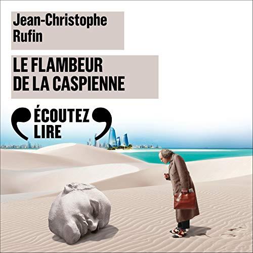 Le Flambeur de la Caspienne audiobook cover art