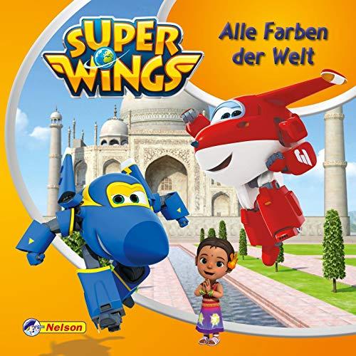 Maxi-Mini 51: Super Wings: Alle Farben der Welt: Die Super Wings in Indien (Nelson Maxi-Mini)