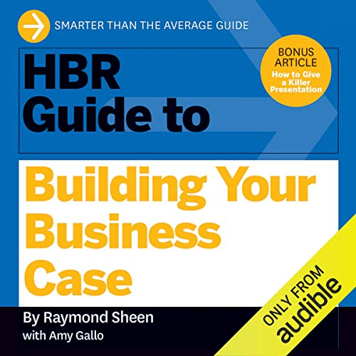 Couverture de HBR Guide to Building Your Business Case