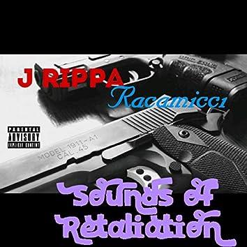 Sounds of Retaliation (feat. J Rippa)