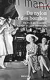 Du nylon et des bombes - Du Pont de Nemours, le marché et l'État américain, 1900-1970