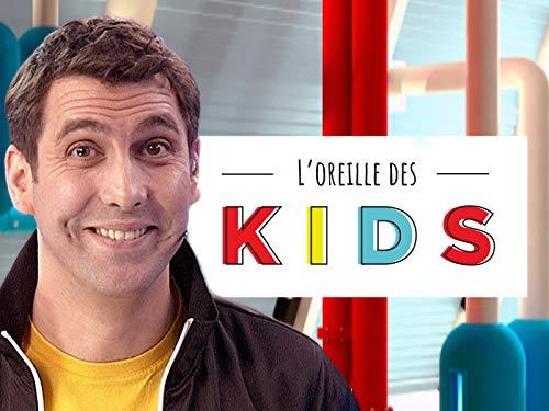 L oreille des kids - Season 1