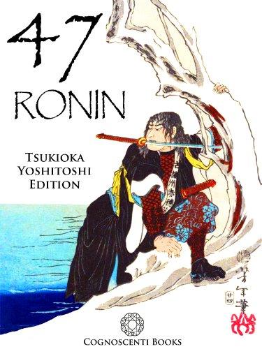 47 Ronin: Tsukioka Yoshitoshi Edition (Cognoscenti Books) (English Edition)