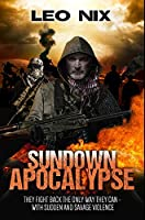 Sundown Apocalypse: Premium Hardcover Edition