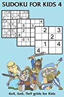 Sudoku for Kids 4: 4x4, 6x6, 9x9 grids for Kids