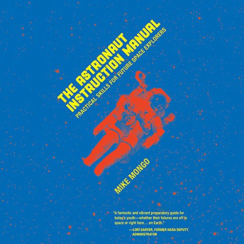 The Astronaut Instruction Manual audiobook cover art