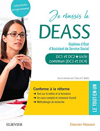Je réussis le DEASS. Diplôme d'Etat d'assistant de service social: Socle commun + option. Conforme à la réforme (Préparation au DE)