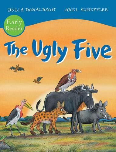 Donaldson, J: Ugly Five Early Reader (Early Readers)