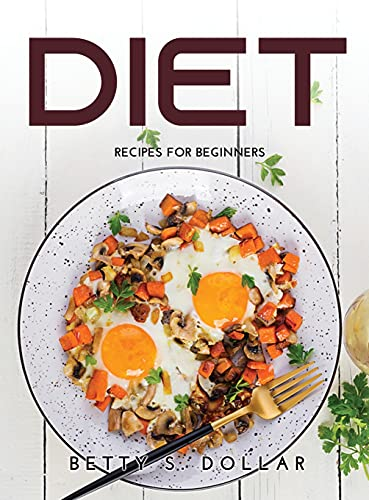 Diet: Recipes for Beginners
