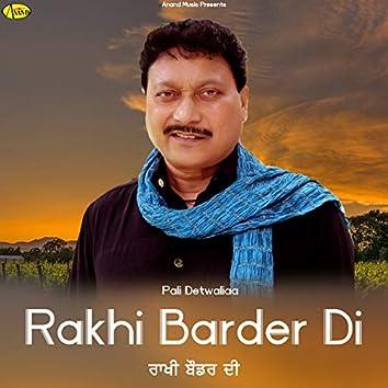 Rakhi Barder Di