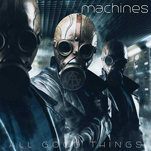 All Good Things – What Have I Become [Explicit]
