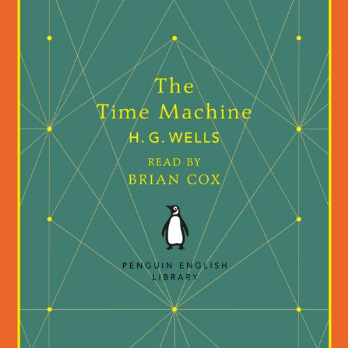 The Time Machine                   By:                                                                                                                                 H.G. Wells                               Narrated by:                                                                                                                                 Brian Cox                      Length: 3 hrs and 34 mins     20 ratings     Overall 4.3