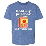 Pop Threads Hold My Juicebox and Watch This Funny Heather Royal Blue 5 Toddler Kids Girl Boy T-Shirt