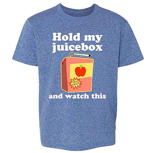 Pop Threads Hold My Juicebox and Watch This Funny Heather Royal Blue 4T Toddler Kids Girl Boy T-Shirt