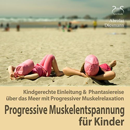Progressive Muskelentspannung für Kinder cover art