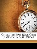 Cheruth: Eine Rede Uber Jugend Und Religion
