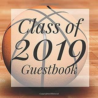 Class of 2019 Guestbook: Basketball Sports Jock Graduation Party Guest Sign In Book Registry Graduate Parties Supplies Senior Keepsake ... Address University College High School