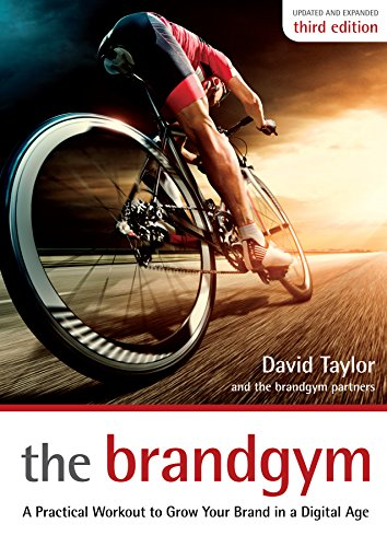 the brandgym: A Practical Workout for Growing Brands in a Digital ...