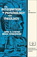 The Integration of Psychology and Theology: An Introduction (Rosemead Psychology Series)