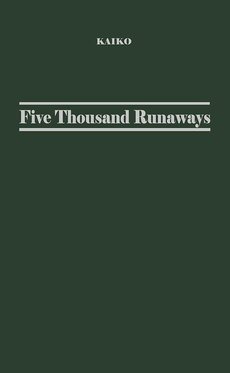 ベルベット影響重要Five Thousand Runaways