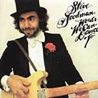 Words We Can Dance to by STEVE GOODMAN (1998-08-11)