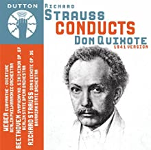 Richard Strauss conducts Don Quixote (1941 version) & Weber & Beethoven
