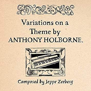 Variations on a Theme by Anthony Holborne