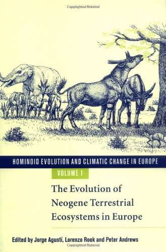 Compare Textbook Prices for Hominoid Evolution and Climatic Change in Europe: Volume 1, The Evolution of Neogene Terrestrial Ecosystems in Europe 1 Edition ISBN 9780898714548 by Agustí, Jorge,Rook, Lorenzo,Andrews, Peter