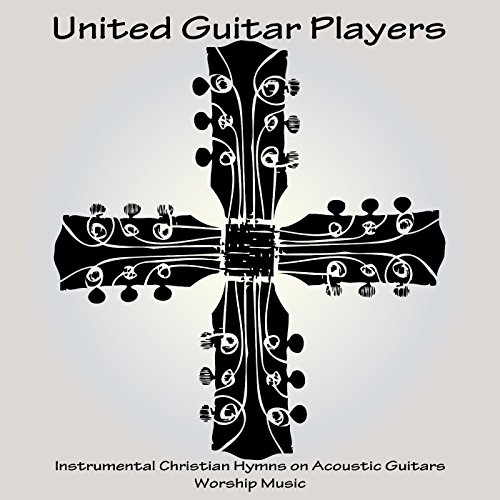 Instrumental Christian Hymns on Acoustic Guitars - Worship Music