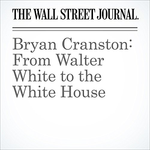 Bryan Cranston: From Walter White to the White House audiobook cover art