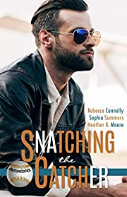 Snatching the Catcher (A Belltown Six Pack Novel)