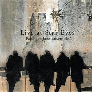 Live at Star Eyes
