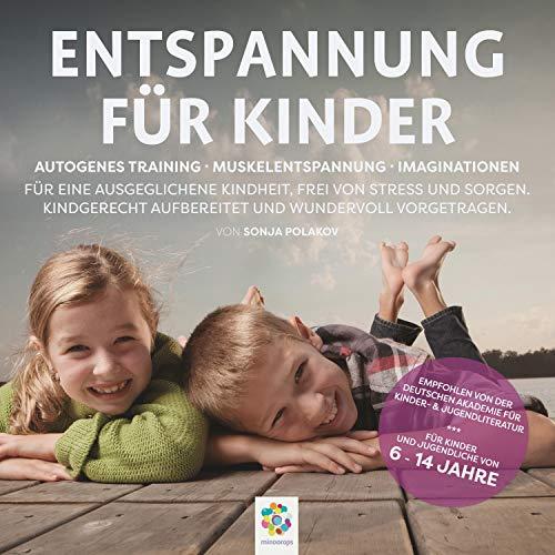 Entspannung für Kinder. Autogenes Training - Muskelentspannung - Imaginationen cover art