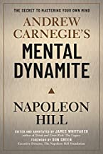 Andrew Carnegie's Mental Dynamite: How to Unlock the Awesome Power of You