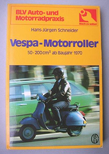 Vespa - Motorroller. 50 - 200 ccm ab Baujahr 1970.