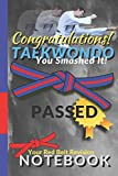 Taekwondo Congratulations Notebook: Taekwondo Books, easily pass gradings A Congratulations Book for passing Blue Belt Red Stripe | Contains all ... perfect gift for revising Tae Kwon Do student