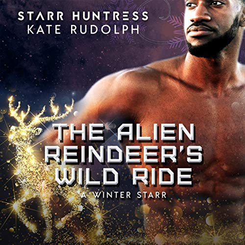The Alien Reindeer's Wild Ride  By  cover art