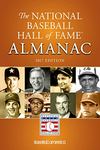 National Baseball Hall of Fame Almanac: 2017 Edition (Volume 1)