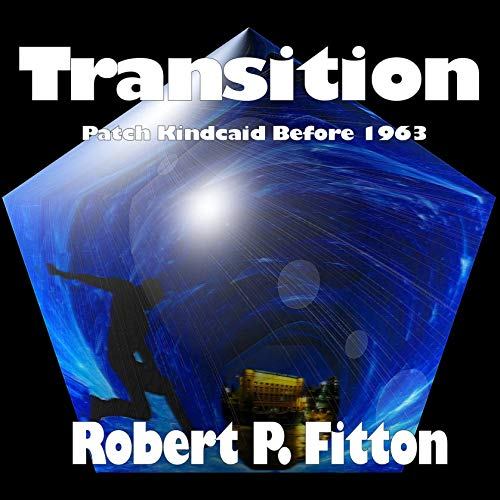 Transition Audiobook By Robert P. Fitton cover art
