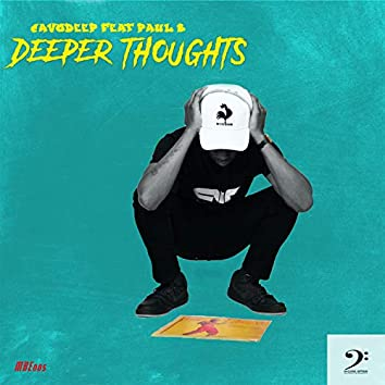 Deeper Thoughts