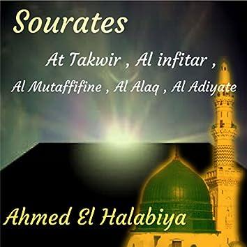 Sourates At Takwir , Al infitar , Al Mutaffifine , Al Alaq , Al Adiyate (Quran)
