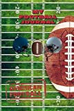 MY FOOTBALL JOURNAL LINED NOTEBOOK: 6x9 inch daily bullet notes on college style lines with beautiful american football cover