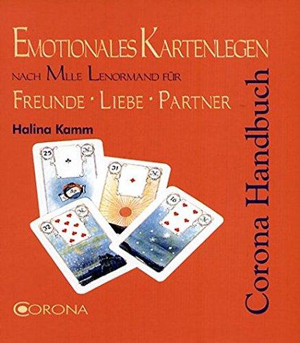 Preisvergleich Produktbild Emotionales Kartenlegen nach Mlle Lenormand für Freunde Liebe Partner: Liebes-Lenormand für Freunde Liebe Partnerschaft
