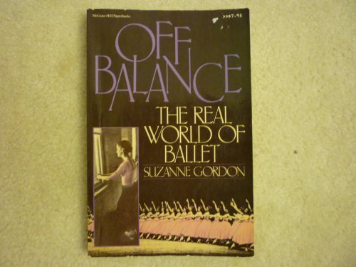 Off Balance: The Real World of Ballet