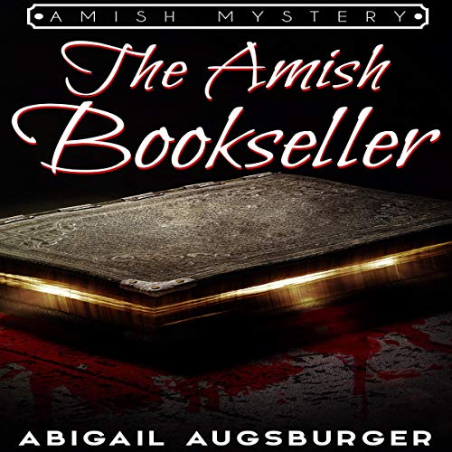 The Amish Bookseller: Amish Mystery                    By:                                                                                                                                 Abigail Augsburger                               Narrated by:                                                                                                                                 Tom Fria                      Length: 1 hr and 5 mins     Not rated yet     Overall 0.0