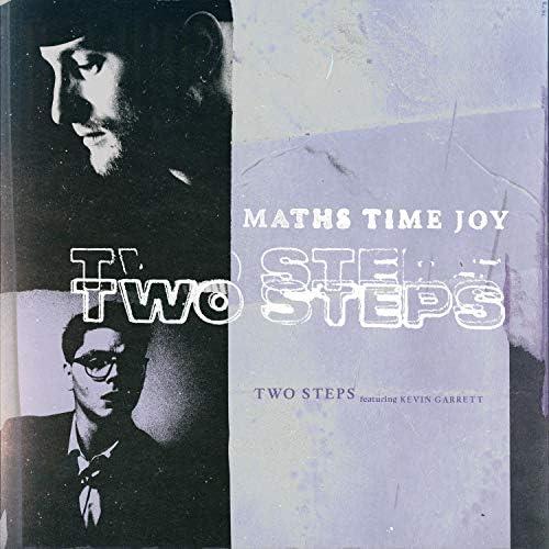 Maths Time Joy feat. Kevin Garrett