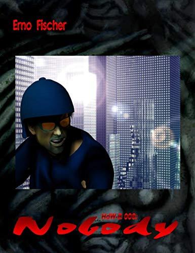 HdW-B 008: Nobody: Die Bände 23 bis 25 von HERR DER WELTEN hier in einem Buch zusammengefasst! (German Edition)