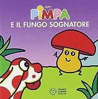 La Pimpa books: Pimpa e il fungo sognatore