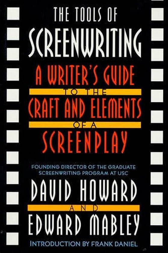 費用またはどちらか休日The Tools of Screenwriting: A Writer's Guide to the Craft and the Elements of a Screenplay